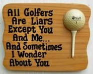 All Golfers are Liars